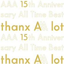 AAA / AAA 15th Anniversary All Time Best-thanx AAA lot-[初回生産限定盤]